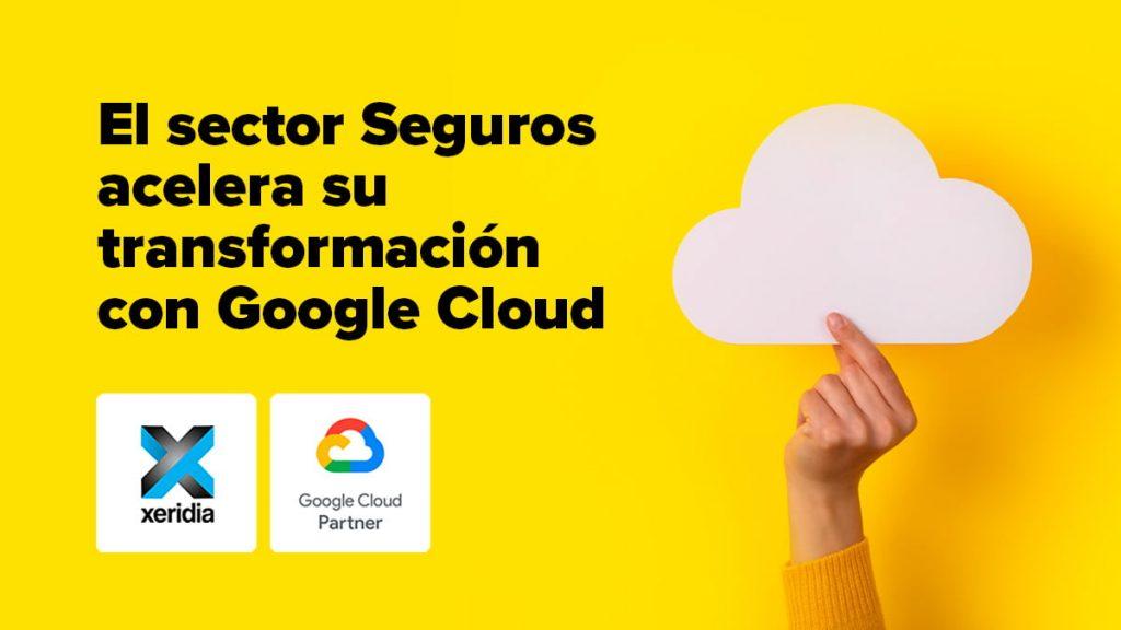 Aseguradoras y Google Cloud Platform